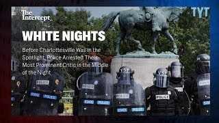 Charlottesville Terror: Police and Racists Too Cozy?