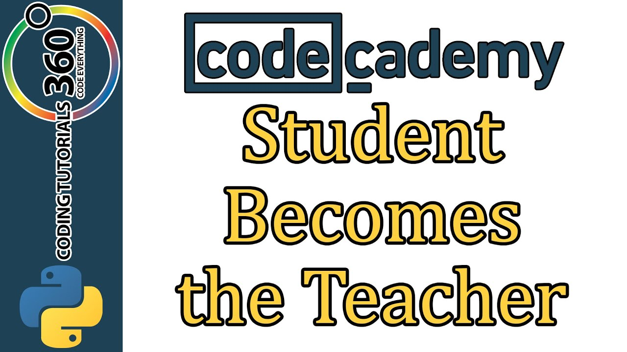 Learn Python with CodeCademy: Student Becomes the Teacher