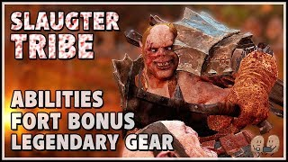 Shadow of War SLAUGHTER TRIBE - Legendary Gear Abilities  Fortress Bonuses