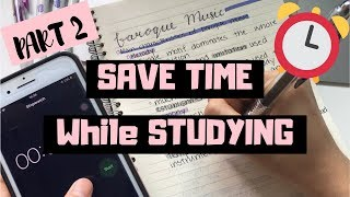 11 HACKS to SAVE TIME While EFFECTIVELY Studying | PART 2 | StudyWithKiki