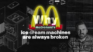 The REAL Reason McDonalds Ice Cream Machines Are Always Broken