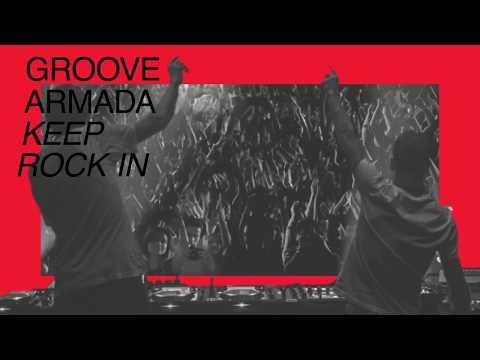 Groove Armada - Keep Rock In