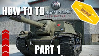 World of Tanks Blitz   How To Play Tank Destroyers Part 1