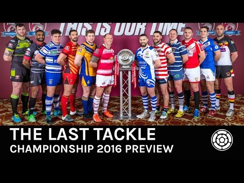 The Last Tackle - Championship Preview 2016