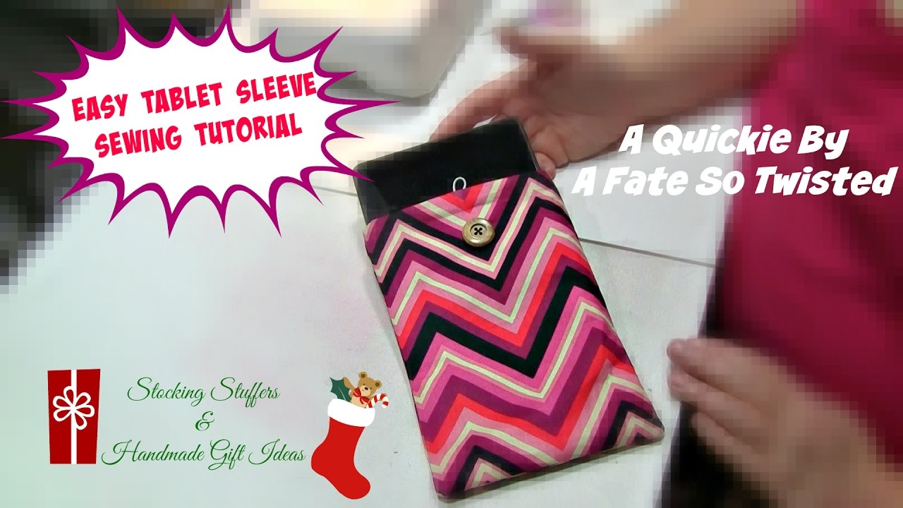 Easy Tablet Sleeve Sewing Tutorial