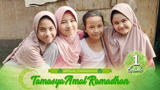 Download Video Tamasya Amal Ramadhan | Episode 1 MP3 3GP MP4