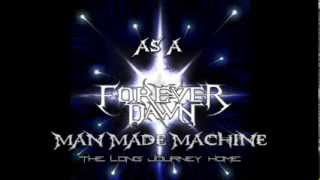 Watch Forever Dawn Man Made Machine video