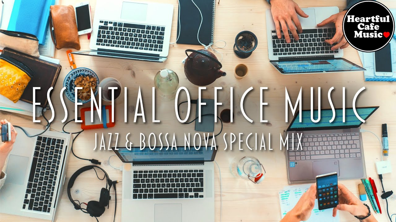 Download Essential Office Music Jazz & BossaNova Special Mix【For Work / Study】Restaurants BGM, Lounge Music.