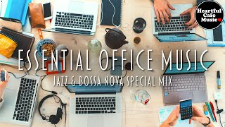 Essential Office Music Jazz & BossaNova Special Mix【For Work / Study】Restaurants BGM, Lounge Music.