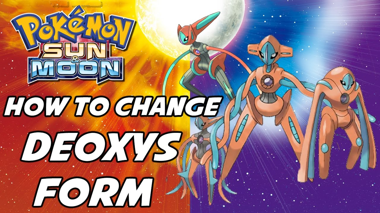 How to Change Deoxys's Form in Pokemon Sun and Moon! - YouTube