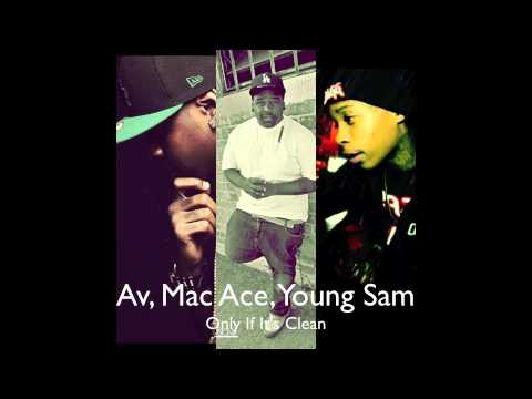 compton-av---only-if-it's-clean-ft.-mac-ace-&-young-sam-(audio)
