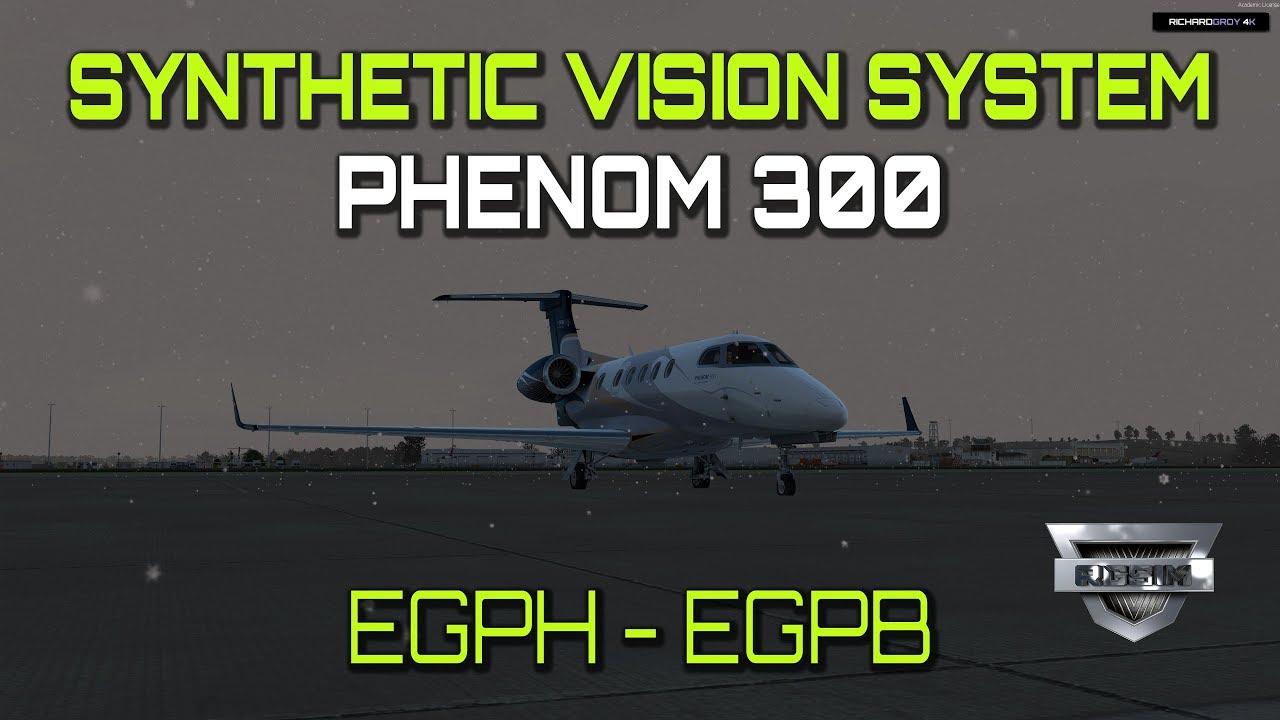 Carenado Synthetic Vision System - Phenom 300 EGPH - EGPB