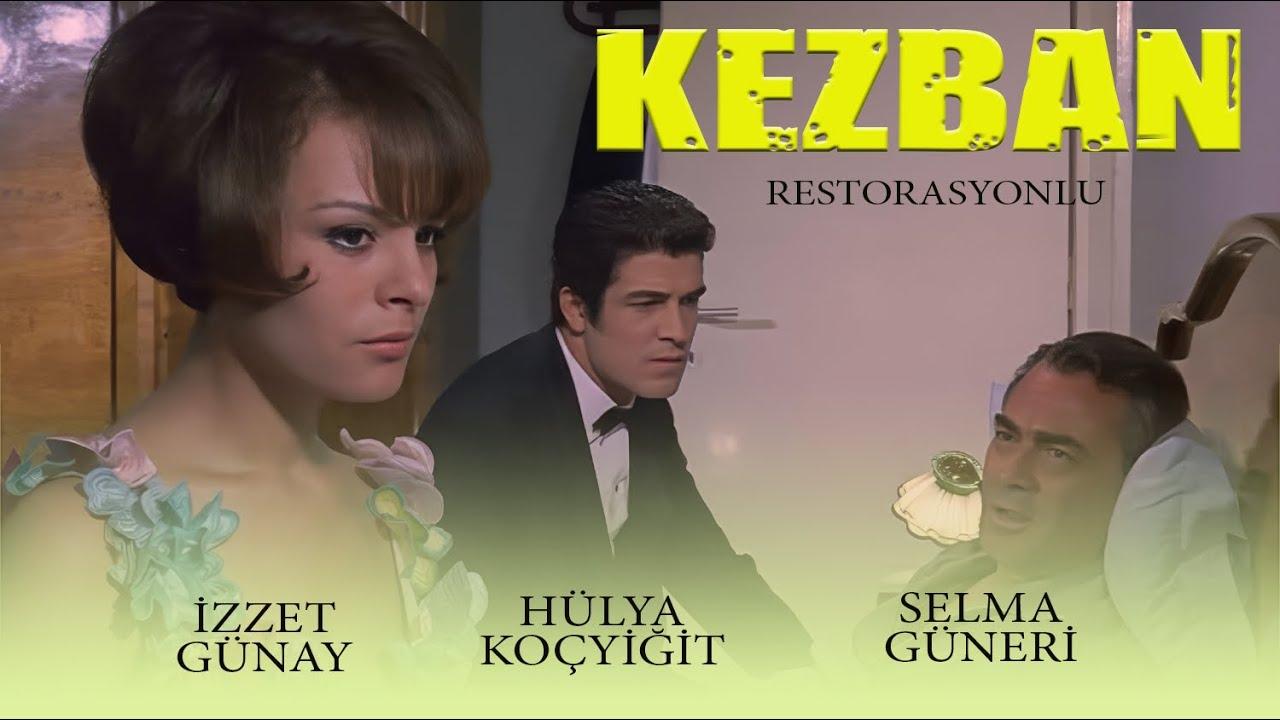 Kezban (1968) - HD Restorasyonlu - Hülya Koçyiğit & İzzet Günay