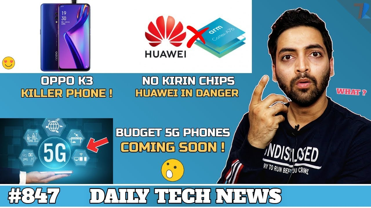 Budget 5G Phones India,Whatsapp Status Ads,NO Kirin Chips,OPPO K3 Killer!,Fraud With Apple #847