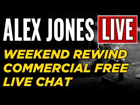 LIVE 📢 Alex Jones  • Commercial Free • WEEKEND REWIND ► Infowars Stream