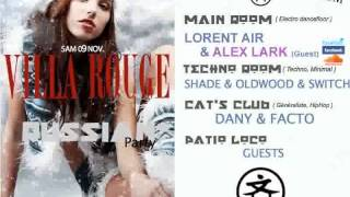 09/11/2013 - Alex Lark- Lorent Air - Villa Rouge - Sex & Vip - Teaser