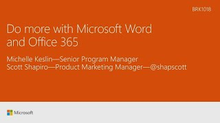 Do more with Microsoft Word and Office 365 | BRK1018