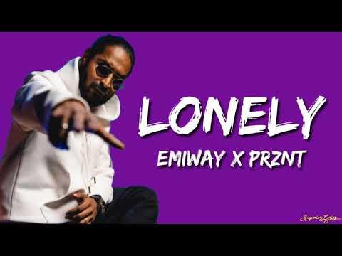 EMIWAY X PRZNT - LONELY (LYRICS)
