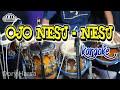 Ojo Nesu Nesu Karaoke Dory Harsa Koplo Version