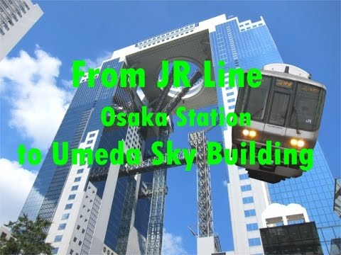 Directions from the walk fastest shortest JR Osaka Station to Sky Building Umeda/English