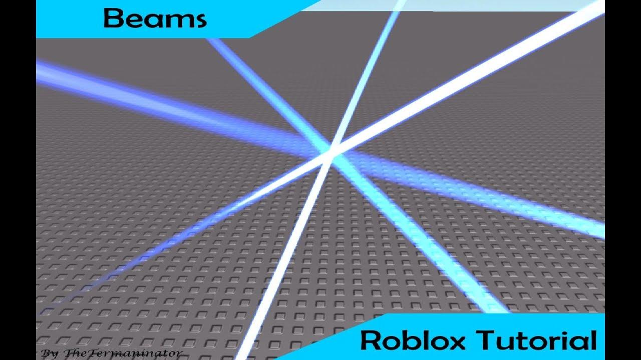 Roblox Beam Light Roblox Beam Tutorial Youtube
