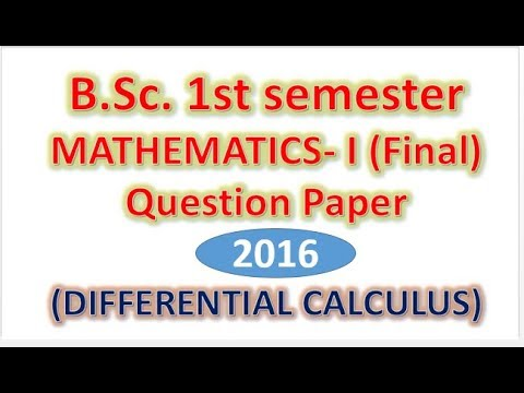 Previous paper of B Sc  First SEMESTER Mathematics (Differential Calculus)