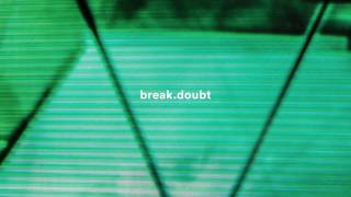 Moby & The Void Pacific Choir - Break.Doubt