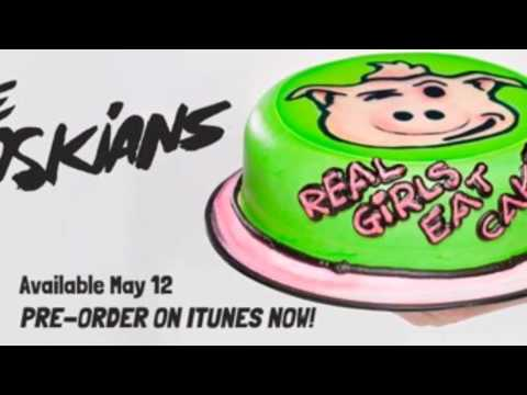 Real Girls Eat Cake ( Official Audio)