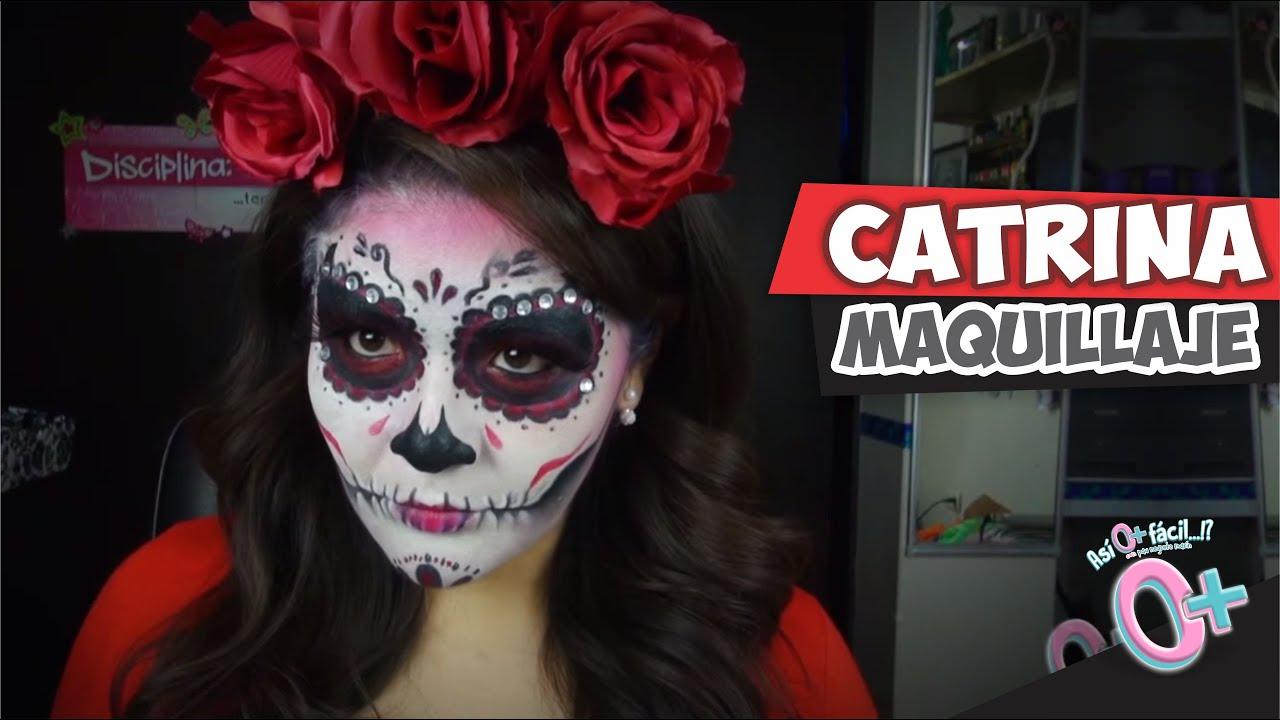 Maquillaje dia de muertos la catrina as o m s f cil youtube - Maquillage dia de los muertos ...