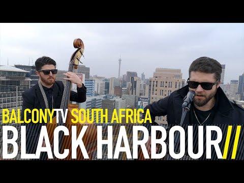 BLACK HARBOUR - HOME (BalconyTV)