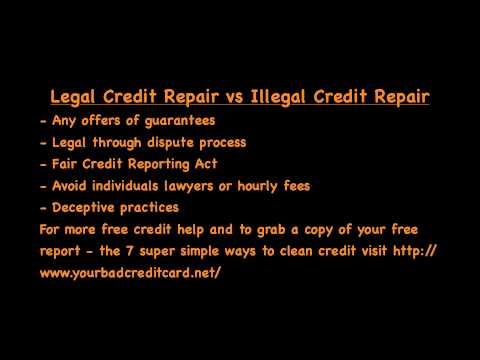 Legal Credit Repair vs Illegal Credit Repair