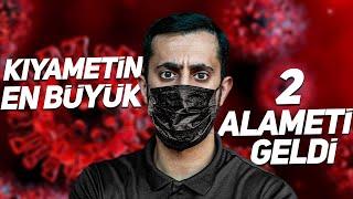 KIYAMETİN EN BÜYÜK 2 ALAMETİ GELDİ (KORONA-DEPREM)  Mehmet Yıldız