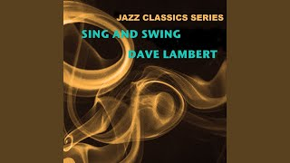 Provided to YouTube by The Orchard Enterprises Blues · Dave Lambert...
