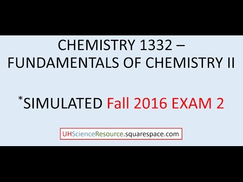 General Chemistry 2 (CHEM 1332) – EXAM 2 Fall 2016  SIMULATED