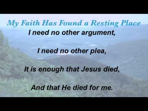 My Faith Has Found a Resting Place (Baptist Hymnal #412