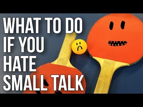 What to Do If You Hate Small Talk