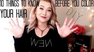 10 Things to know before you color your hair | DIY haircolor