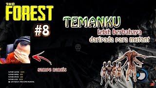The Forest Indonesia - NGAKAK SO HARD SAMPE NANGIS!! #8