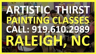 Best Painting Classes North Raleigh | Artistic Thirst | REVIEWS | Best Painting Classes Raleigh NC