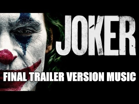 joker-trailer-2-music-version-|-proper-final-trailer-movie-soundtrack-theme-song