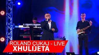 Roland Çukaj & Band 100% Live - Xhulijeta TVK Show 2018 ( Video 4K )