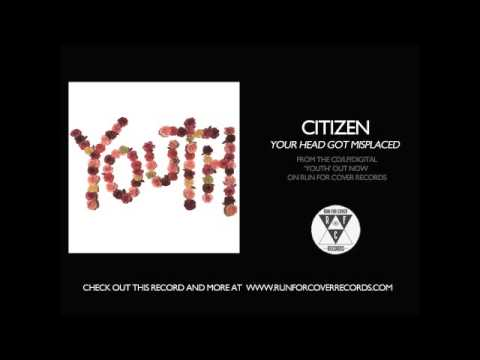 Citizen - Your Head Got Misplaced (Official Audio)