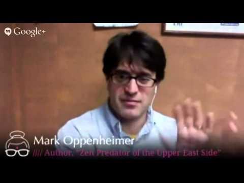 Zen Predator of the Upper East Side   Mark Oppenheimer