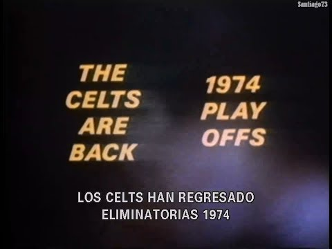 The Celts are Back - 1974 NBA Playoffs