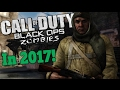 BLACK OPS ZOMBIES IN 2017! - Playing For Fun! (Call of Duty Black Ops Gameplay)