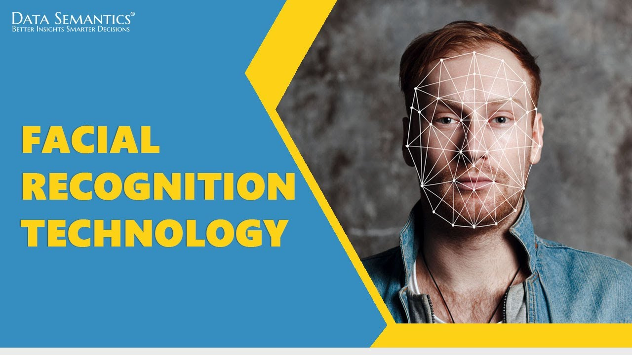 Facial Recognition Technology - How Does It Help Businesses? - Data  Semantics