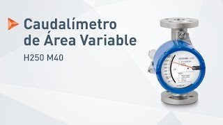El H250 M40 de KROHNE – Caudalímetro de Área Variable para la industria de proceso