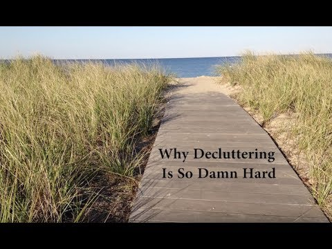 Download Why Decluttering and Downsizing is So Damn Hard