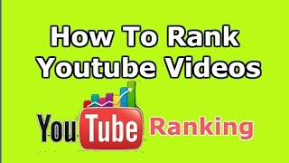 How to Rank Youtube Videos On The First page - Youtube Ranking