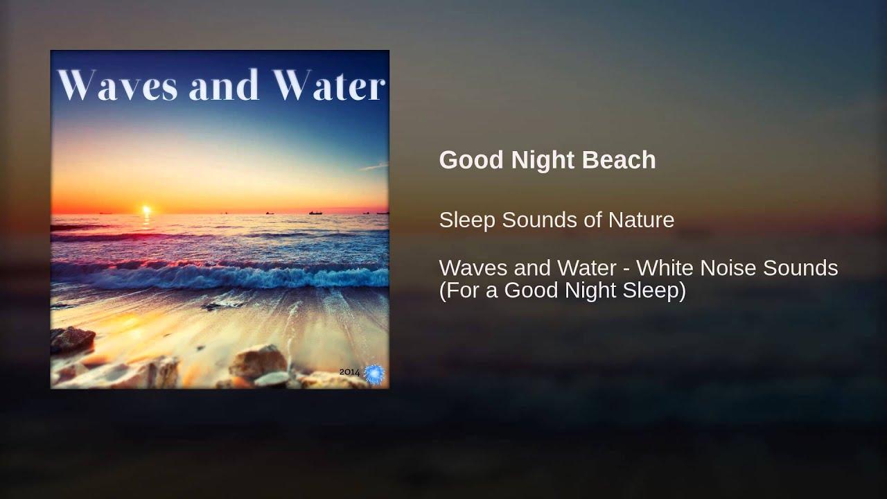Good Night Beach Youtube